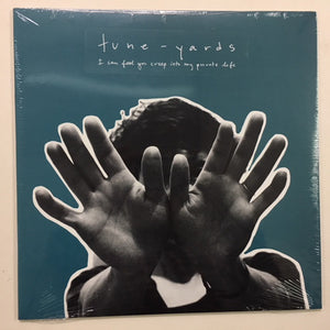 "TUNE-YARDS - I CAN FEEL YOU CREEP INTO MY PRIVATE LIFE ( 12"" RECORD )"