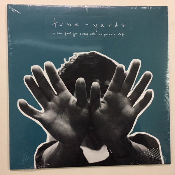 TUNE-YARDS - I CAN FEEL YOU CREEP INTO MY PRIVATE LIFE ( 12