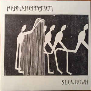 Hannah Epperson - Slowdown (LP ALBUM)