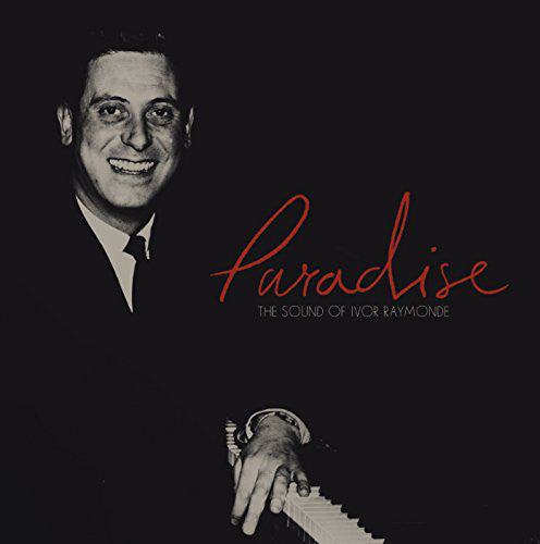 VARIOUS ARTISTS - PARADISE: THE SOUND OF IVOR RAYMONDE ( 12