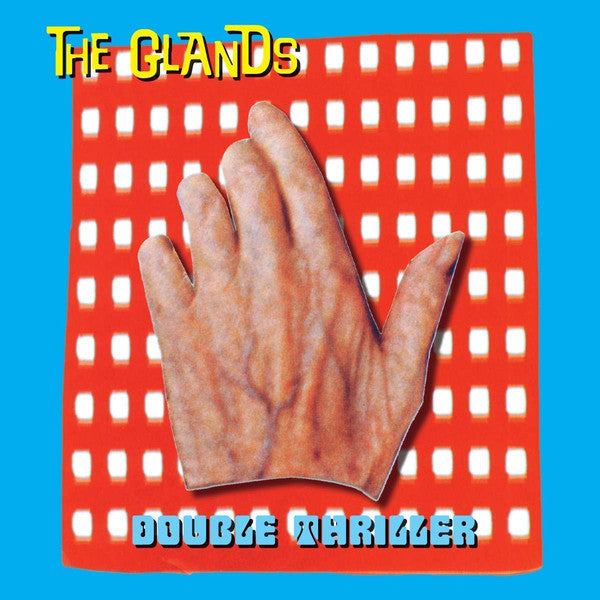 THE GLANDS - DOUBLE THRILLER ( 12