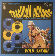 Load image into Gallery viewer, Various - Trashcan Records Volume 1 - Wild Safari (LP ALBUM)