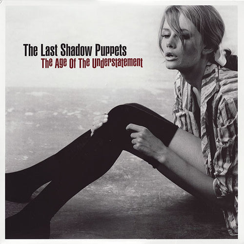 THE LAST SHADOW PUPPETS - THE AGE OF UNDERSTATEMENT ( 12