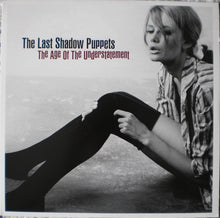 "Load image into Gallery viewer, THE LAST SHADOW PUPPETS - THE AGE OF UNDERSTATEMENT ( 12"" RECORD )"