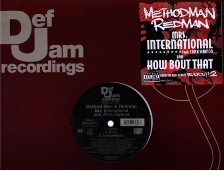 Method Man & Redman ‎– Mrs. International / How Bout Dat
