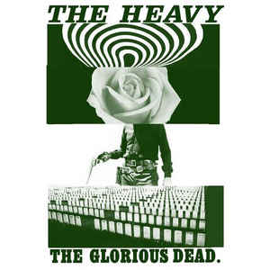 "THE HEAVY - THE GLORIOUS DEAD ( 12"" RECORD )"