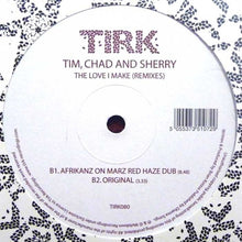 "Load image into Gallery viewer, TIM, CHAD & SHERRY - THE LOVE I MAKE (REMIXES) ( 12"" RECORD )"