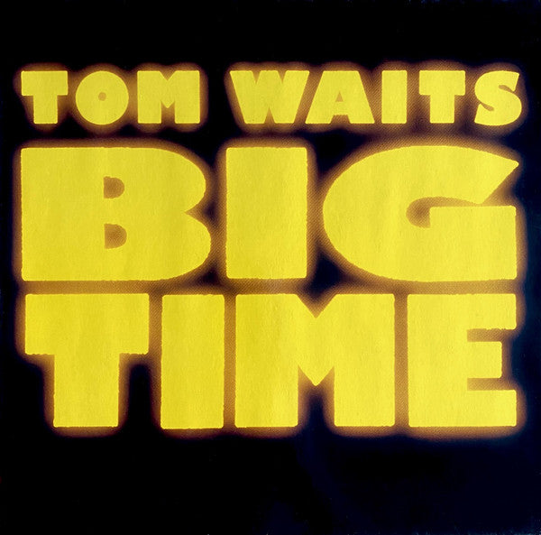 Tom Waits ‎– Big Time