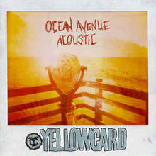 "Load image into Gallery viewer, YELLOWCARD - OCEAN AVENUE ACOUSTIC ( 12"" RECORD )"