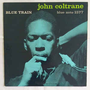 JOHN COLTRANE - BLUE TRAIN ( 12
