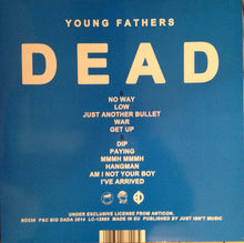 "Load image into Gallery viewer, YOUNG FATHERS - DEAD ( 12"" RECORD )"