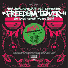 "Load image into Gallery viewer, THE JON SPENCER BLUES EXPLOSION - FREEDOM TOWER - NO WAVE DANCE PARTY 2015 ( 12"" RECORD )"