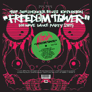 "THE JON SPENCER BLUES EXPLOSION - FREEDOM TOWER - NO WAVE DANCE PARTY 2015 ( 12"" RECORD )"