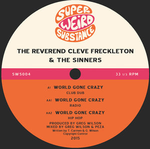 THE REVEREND CLEVE FRECKLETON & THE SINNERS - WORLD GONE CRAZY ( 12