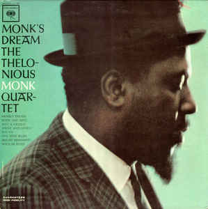 THELONIOUS MONK QUARTET - MONK'S DREAM ( 12