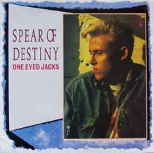 Load image into Gallery viewer, Spear Of Destiny ‎– One Eyed Jacks