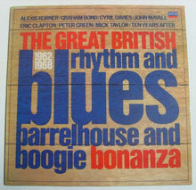 Load image into Gallery viewer, Various ‎– The Great British Rhythm And Blues Barrelhouse And Boogie Bonanza 1962-1968