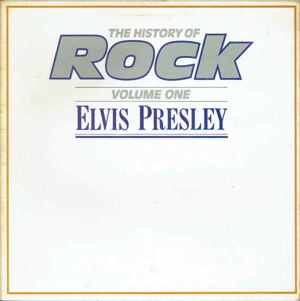 Elvis Presley ‎– The History Of Rock