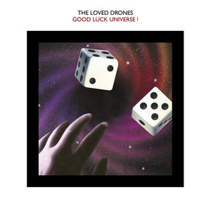 The Loved Drones - Good Luck Universe! (LP ALBUM)