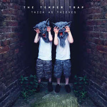 "Load image into Gallery viewer, THE TEMPER TRAP - THICK AS THIEVES ( 12"" RECORD )"