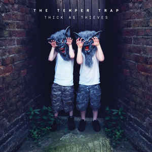 "THE TEMPER TRAP - THICK AS THIEVES ( 12"" RECORD )"