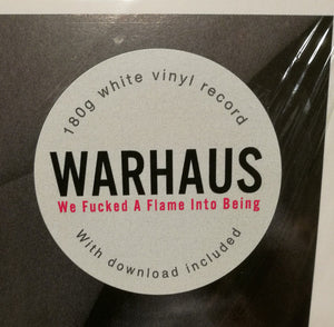 "WARHAUS - WE FUCKED A FLAME INTO BEING ( 12"" RECORD )"
