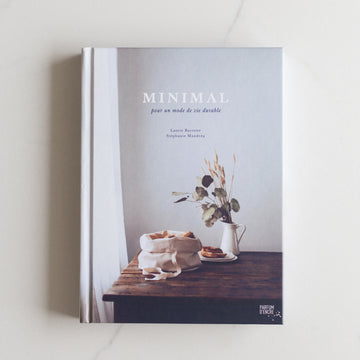 Minimal - a guide for a sustainable lifestyle
