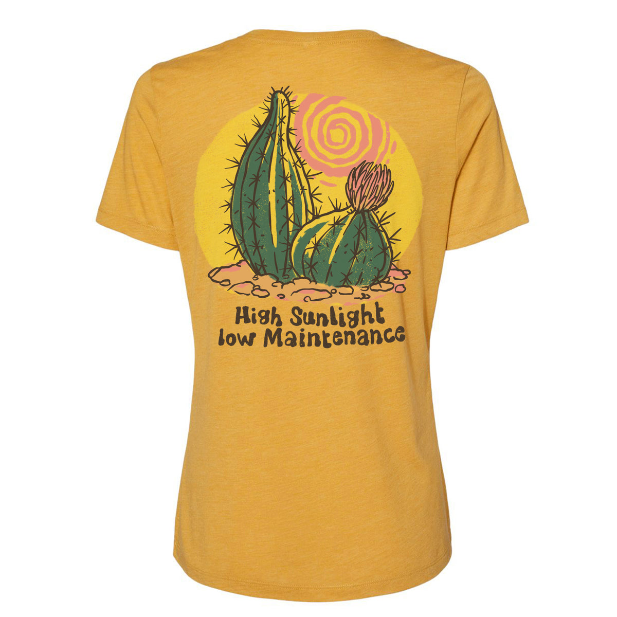 High Sunlight, Low Maintenance Women's Tee