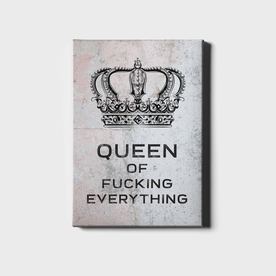 12 X 18 / Canvas Queen of Everything