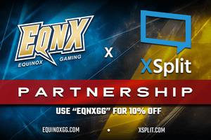 EQNX and XSplit Partner to Power Up Content Creators