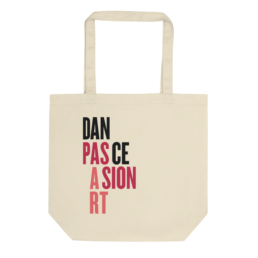 Dance, Passion, Art | Tote Bag