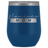 Flamenco MOM - Wine Tumbler