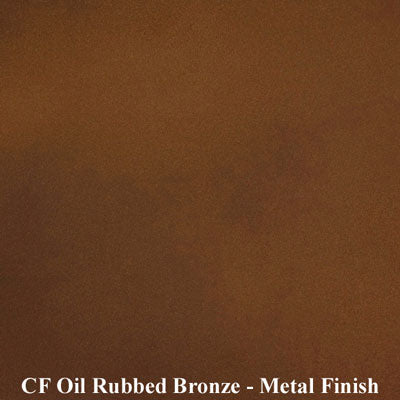 CF Oil Rubbed Bronze Metal Finish