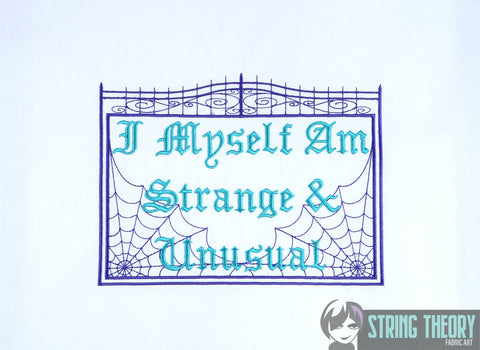 Fun Dead Guy I myself am strange and unusual 6x10 machine embroidery design