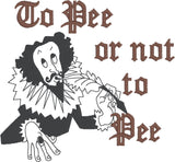 To Pee or not to Pee 5x7 machine embroidery design