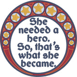 She needed a hero 5x7 machine embroidery design