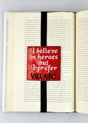 Believe in Heroes, Prefere Villains ITH bookmark 4x4 machine embroidery design
