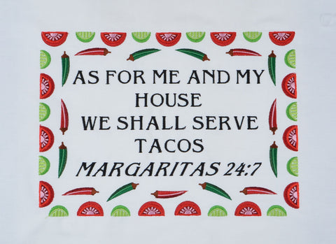 As for me and my house we shall serve tacos Margaritas 24:7 7x12 machine embroidery design