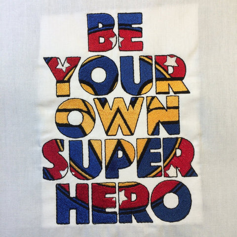 Be Your Own Super Hero – Fabulous Lady Hero Machine Embroidery Design 5x7