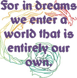 In dreams Dumbledore quote TWO PATTERNS 4x4 machine embroidery design