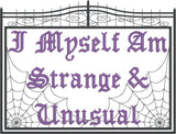 Fun Dead Guy I myself am strange and unusual 7x11 machine embroidery design