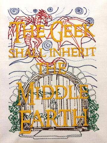 The Geek Shall Inherit the Middle Earth Machine Embroidery Design 5x7