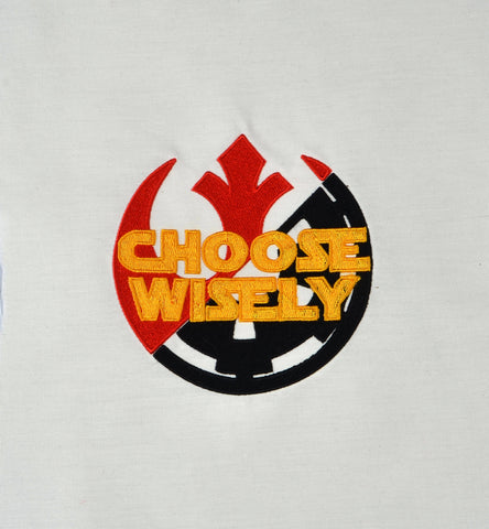 Choose Wisely machine embroidery design 5x7
