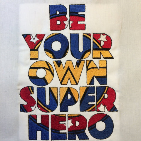 Be Your Own Super Hero – Wonder Woman Machine Embroidery Design 6x10