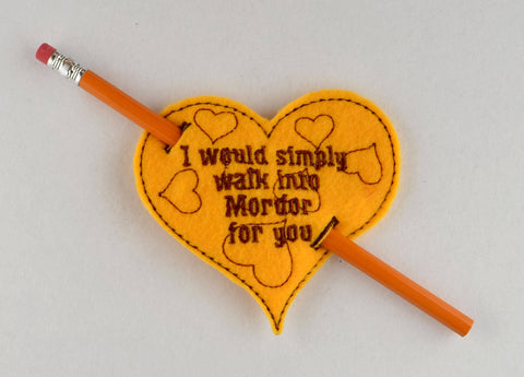 I would simply walk into Mordor heart pencil holder ITH machine embroidery design