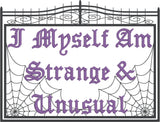 Fun Dead Guy I myself am strange and unusual 5x7 machine embroidery design