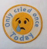 Adult Merit Badge Only Cried Once Badge/Patch/Appliqué embroidery pattern