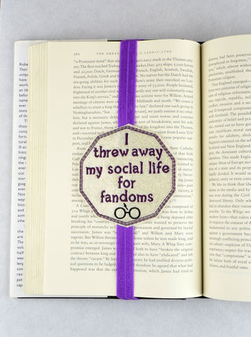 I threw away my social life for fandoms Planner band bookmark ITH machine embroidery design 4x4