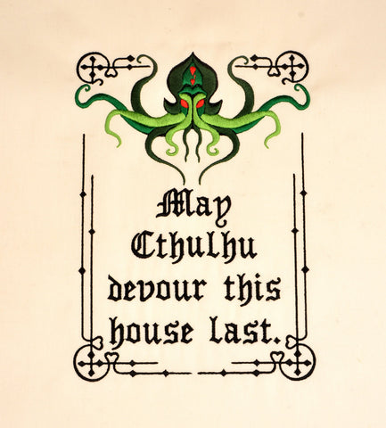 May Cthulhu devour this house last 6x10 machine embroidery design