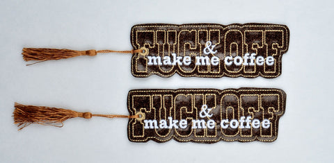 F*ck off & make me coffee traditional book mark 2ITH 5x7 machine embroidery design